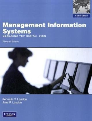 Management Information Systems by Kenneth C. Laudon (2010-05-01)