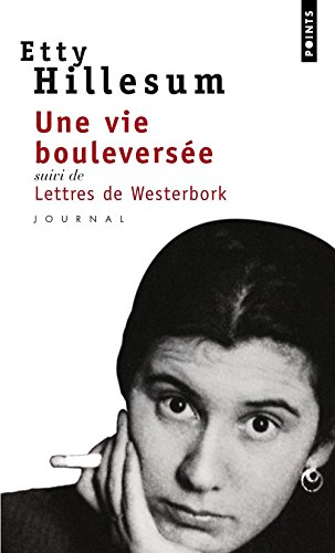 Une Vie Bouleversee, Journal 1941-1943 (Points journal) por Etty Hillesum