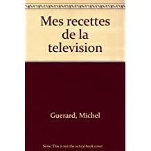 MES RECETTES DE LA TELEVISION