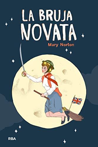 La bruja novata (OTROS JUVENIL) eBook: Norton, Mary, Esteller ...