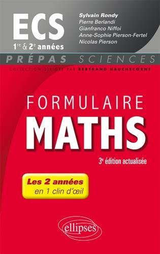 Formulaire Maths ECS 1re et 2e années - 3e édition actualisée par Sylvain Rondy