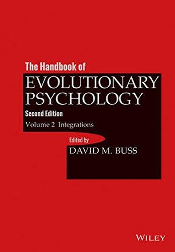 The Handbook of Evolutionary Psychology: Integrations: 2