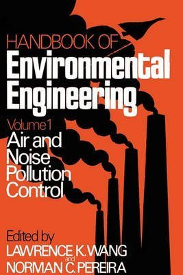 [(Air and Noise Pollution Control: Air and Noise Pollution Control Volume 1)] [Edited by K. Wang ] published on (June, 1979)