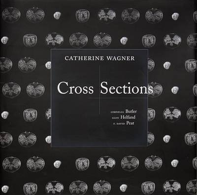 [(Catherine Wagner : Cross Sections)] [By (author) Cornelia H. Butler ] published on (February, 2002)