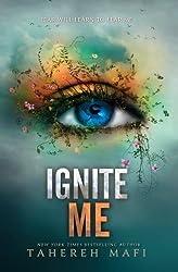 Ignite Me: Mafi Teen #3 (International Edition) by Mafi, Tahereh (2014) Paperback