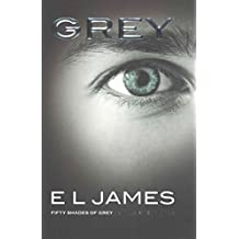 [(Grey : Fifty Shades of Grey as told by Christian (UK edition))] [Author: E. L. James] published on (June, 2015)