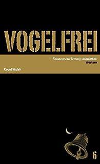 Vogelfrei, 1 DVD