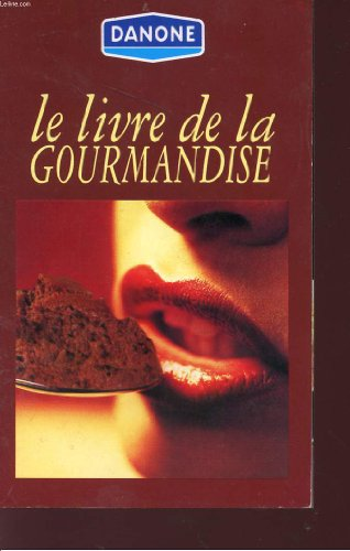 le-livre-de-la-gourmandise-danone