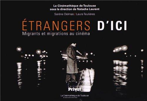 Etrangers d'ici : Migrants et migrations au cinéma