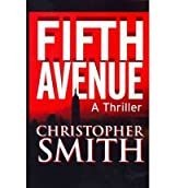 [Fifth Avenue [ FIFTH AVENUE ] By Smith, Christopher ( Author )Oct-12-2010 Paperback