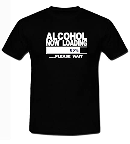 Alcohol now loading funny beer vodka party SMALL TO 5XL