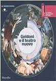 La Biennale di Venezia. 39º Festival internazionale di teatro. Goldoni e il teatro nuovo. Catalogo della mostra (Venezia, 18-29 luglio 2007). Ediz. illustrata