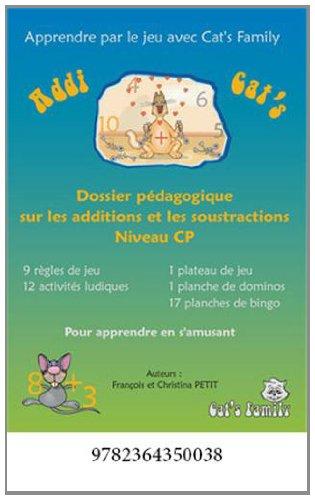 Addi Cat's CP : Dossier pédagogique sur les additions et les soustractions