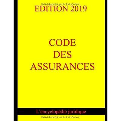 Code des assurances: édition 2019