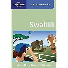 Swahili Phrasebook (Lonely Planet Phrasebook: Swahiti)