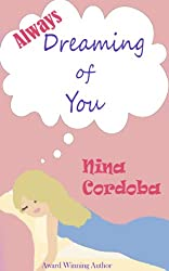 Always Dreaming of You (English Edition)