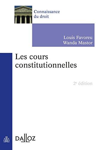 Les cours constitutionnelles - 2e éd.