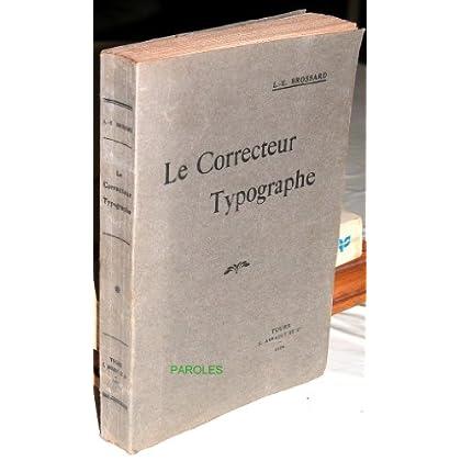Le Correcteur typographe - Essai historique, documentaire et technique