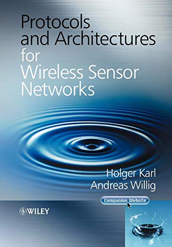 Protocols and Architectures for Wireless Sensor Networks 1 Wireless Sensor
