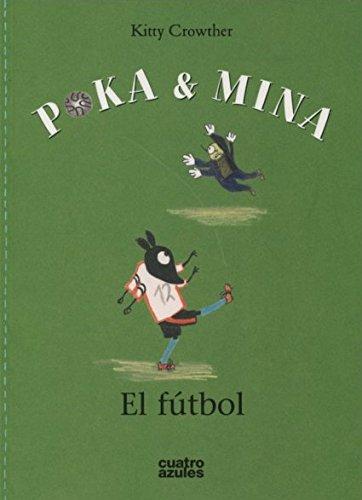 Poka y Mina. El fútbol