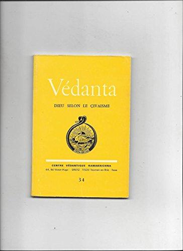 Vedanta dieu selon le çivaisme n°34 par Collectif