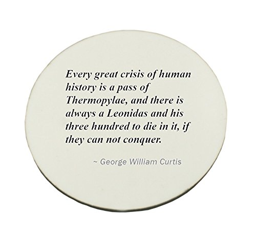 circle-mousepad-with-every-great-crisis-of-human-history-is-a-pass-of-thermopylae-and-there-is-alway