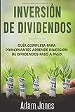 Inversión de Dividendos: Guía completa para principiantes Aprende inversión de dividendos  Paso a...