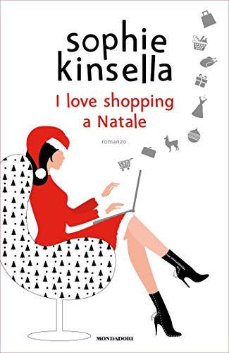 I love shopping a Natale di [Kinsella, Sophie]