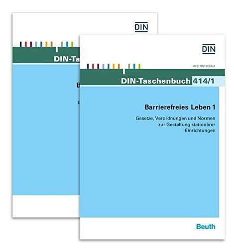 Barrierefreies Leben 1 und 2: Paket DIN-Taschenbuch 414/1 und 414/2 Normen, Richtlinien und Normen zur Gestaltung von stationären Einrichtungen, zu ... und für Hilfsmittel im täglichen Leben