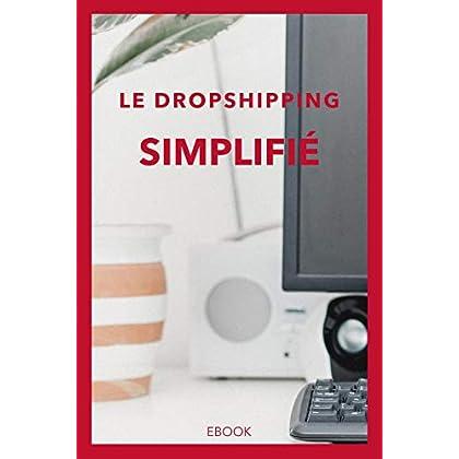 Le Dropshipping simplifié