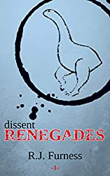 dissent: RENEGADES (Book One)