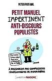 Petit manuel impertinent anti-discours populistes illustré