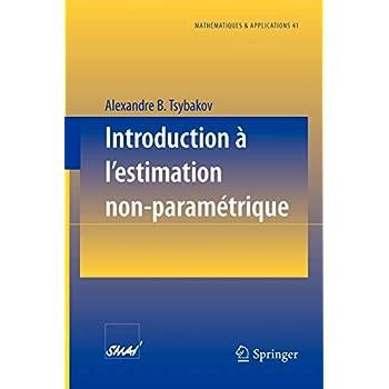 Introduction à L'estimation Non Paramétrique (Mathématiques & Applications) (French Edition)