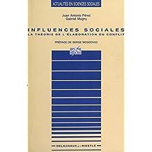 Influences sociales : la théorie de l'élaboration du conflit (Actualités en sciences sociales)