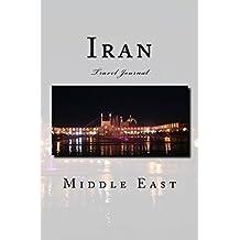 Iran: Travel Journal