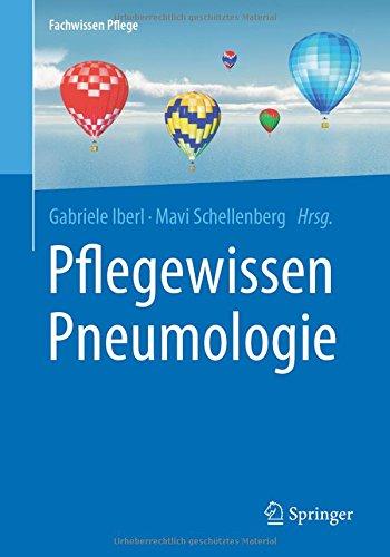 Pflegewissen Pneumologie (Fachwissen Pflege)