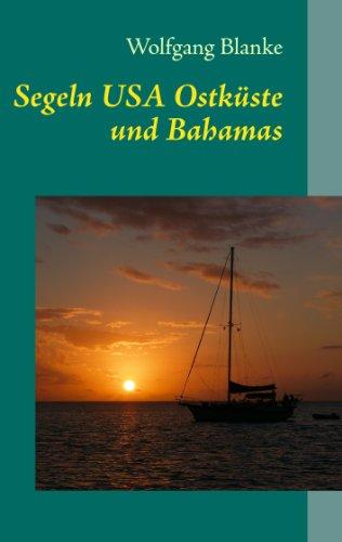 Segeln: USA Ostküste und Bahamas