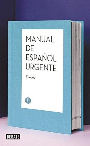 Manual De Español Urgente (DEBATE)