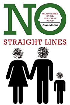 No Straight Lines by [Moore, Alan]