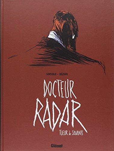 Docteur radar - Tueur de savants
