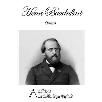 Oeuvres de Henri Baudrillart