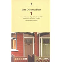 John Osborne Plays 1: Look Back in Anger; Epitaph for George Dillon; The World of Paul Slickey; Dejavu (English Edition)