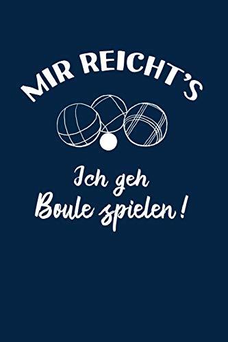 Petanque: Ich geh Boule spielen!: Notizbuch / Notizheft für Boulespieler-in Petanquespieler-in Boccia A5 (6x9in) dotted Punktraster