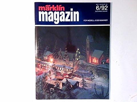 Märklin Magazin, Nr. 6 / 1992.