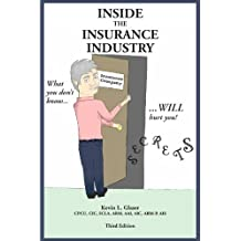 Inside the Insurance Industry - Third Edition (English Edition)