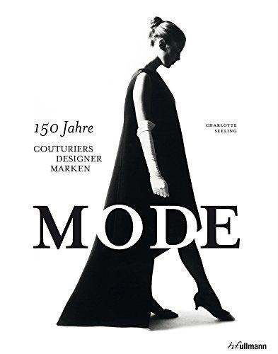 Mode: 150 Jahre Couturiers, Designer, Marken Buch-Cover
