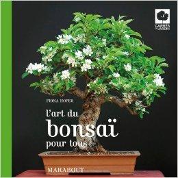 L'art du bonsaï pour tous de Fiona Hopes,Deirdre Rooney (Photographies) ( 22 février 2012 ) par  Deirdre Rooney (Photographies) Fiona Hopes (Poche)