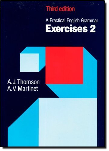 Portada del libro A Practical English Grammar: Exercises 2 (Bk. 2) 3rd edition by Thomson, A. J., Martinet, A. V. (1986) Paperback