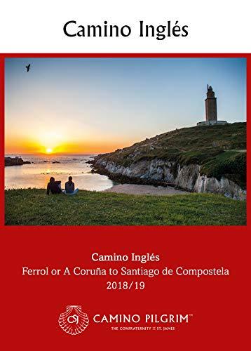 Camino Inglés: Ferrol Or A Coruna To Santiago De Compostela 2018/19 (camino Pilgrim Guides) por John Davis epub