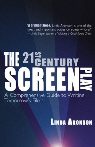 the-21st-century-screenplay-a-comprehensive-guide-to-writing-tomorrows-films